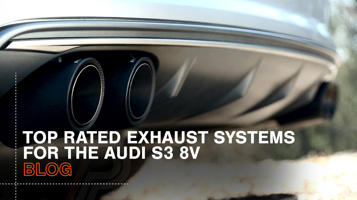 Best Audi S3 Exhaust System