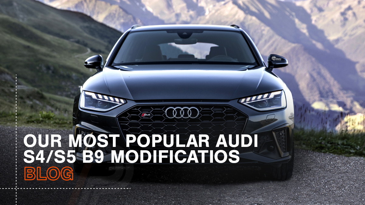 Best s4/s5 b9 modifications